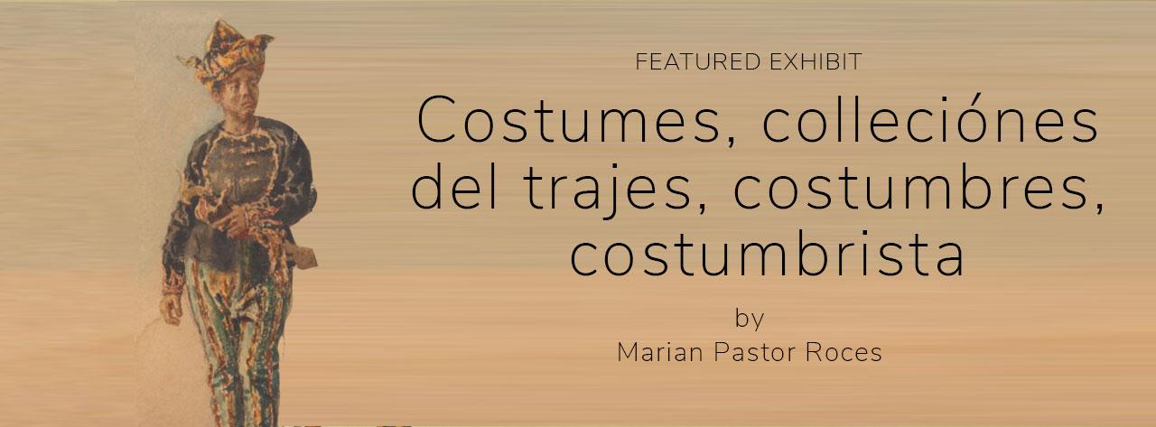 Costumes, colleciónes del trajes, costumbres, costumbrista